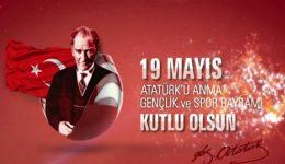 19 Mayıs Atatürk' ü Anma Gençlik ve Spor Bayramı Sözleri